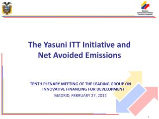 TENTH PLENARY MEETING OF THE LEADING GROUP ON INNOVATIVE FINANCING FOR DEVELOPMENT  MADRID, FEBRUARY 27, 2012