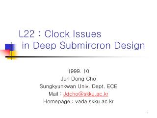 L22 : Clock Issues  in Deep Submircron Design