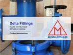 Delta Fittings Ductile Iron Municipal   Pipeline Castings