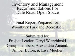 Inventory and Management Recommendations For  Dale Road Open Space