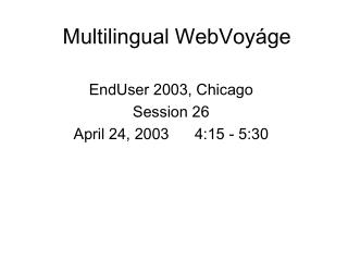 Multilingual WebVoy ge