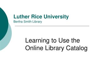 Luther Rice University  Bertha Smith Library
