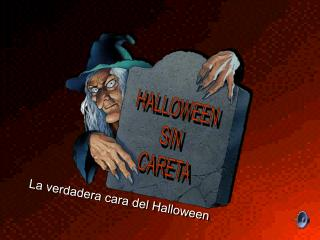 La verdadera cara del Halloween