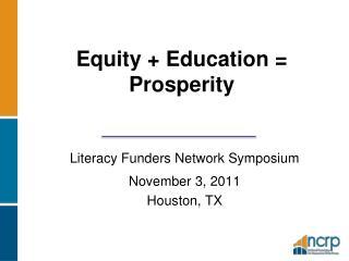 Equity  Education  Prosperity