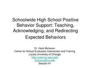 Schoolwide High School Positive Behavior Support: Teaching, Acknowledging, and Redirecting Expected Behaviors