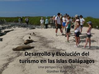 Desarrollo y Evoluci n del turismo en las Islas Gal pagos