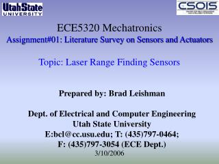 ECE5320 Mechatronics Assignment01: Literature Survey on Sensors and Actuators   Topic: Laser Range Finding Sensors