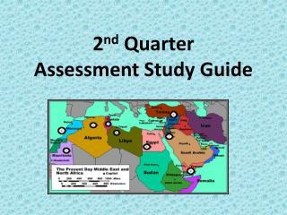 2nd Quarter  Assessment Study Guide