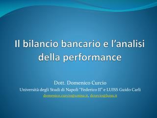 Il bilancio bancario e l analisi della performance