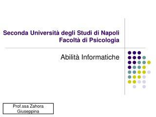 Seconda Universit  degli Studi di Napoli Facolt  di Psicologia