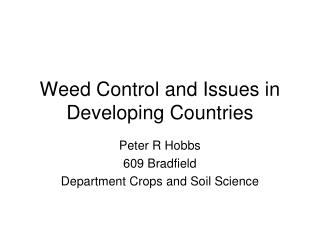 Weed Control and Issues in Developing Countries