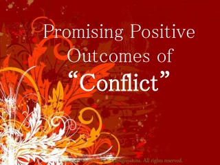 Promising Positive Outcomes of Conflict