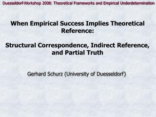 When Empirical Success Implies Theoretical Reference:   Structural Correspondence, Indirect Reference, and Partial Truth