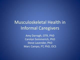 Musculoskeletal Health in Informal Caregivers