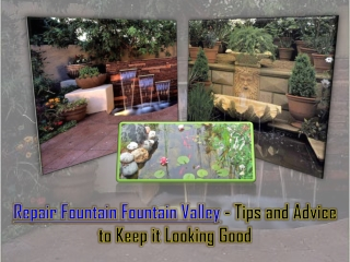 Repair Fountain Fountain Valley