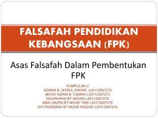 FALSAFAH PENDIDIKAN KEBANGSAAN FPK