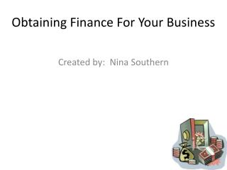 Obtaining Finance For Your Business