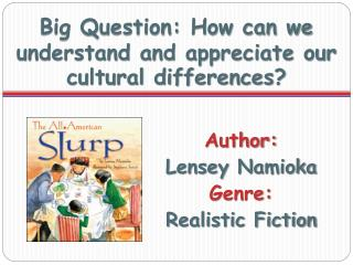 Big Question: How can we understand and appreciate our cultural differences