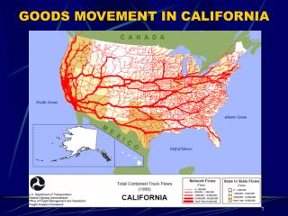 GOODS MOVEMENT IN CALIFORNIA