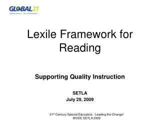 21st Century Special Educators:  Leading the Change WVDE SETLA 2009