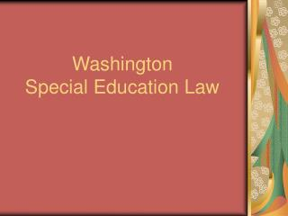Washington  Special Education Law