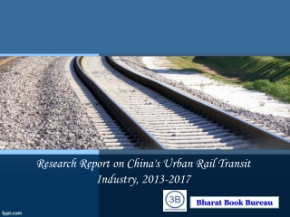 Research Report on China's Urban Rail Transit Industry, 2013
