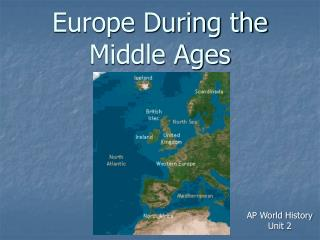 Europe During the Middle Ages