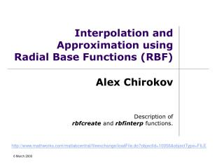 Interpolation and Approximation using Radial Base Functions RBF
