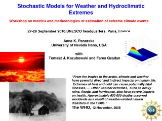 Stochastic Models for Weather and Hydroclimatic Extremes