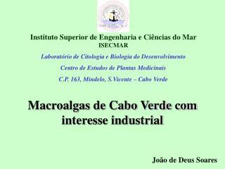 Instituto Superior de Engenharia e Ci ncias do Mar  ISECMAR Laborat rio de Citologia e Biologia do Desenvolvimento Centr