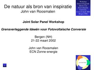 De natuur als bron van inspiratie John van Roosmalen