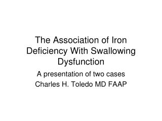 The Association of Iron Deficiency With Swallowing Dysfunction