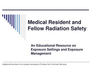 Medical Resident and Fellow Radiation Safety