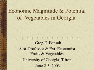 Economic Magnitude  Potential of  Vegetables in Georgia.