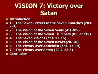 VISION 7: Victory over Satan