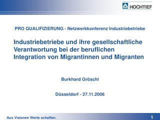 Industriebetriebe und ihre gesellschaftliche Verantwortung bei der beruflichen Integration von Migrantinnen und Migrante