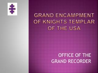 Grand Encampment of Knights Templar OF the Usa