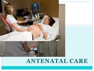 Antenatal care for undergraduate