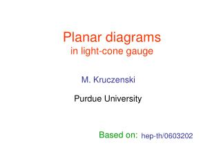 Planar diagrams in light-cone gauge