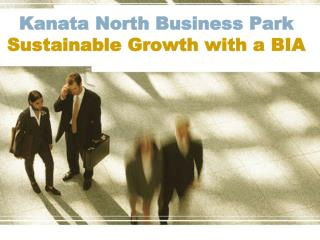 Kanata North Business Park  Sustainable Growth with a BIA