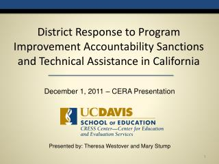 District Response to Program Improvement Accountability Sanctions and Technical Assistance in California
