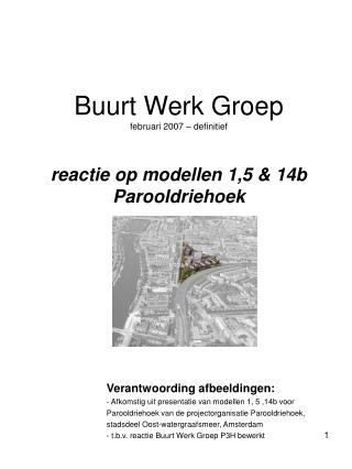 Buurt Werk Groep  februari 2007   definitief  reactie op modellen 1,5  14b Parooldriehoek