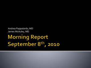 Morning Report September 8th, 2010