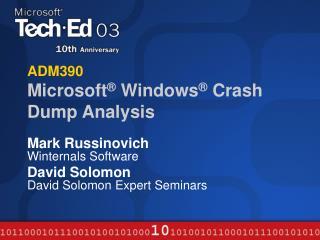 ADM390 Microsoft  Windows  Crash Dump Analysis
