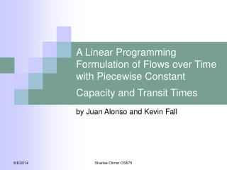 A Linear Programming Formulation of Flows over Time with Piecewise Constant Capacity and Transit Times