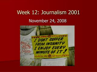 Week 12: Journalism 2001