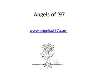 Angels of  97
