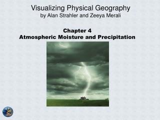 Chapter 4 Atmospheric Moisture and Precipitation