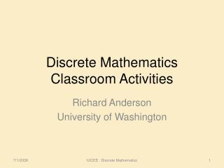 Discrete Mathematics Classroom Activities