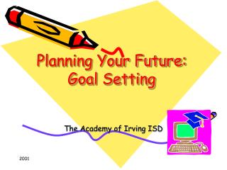 Planning Your Future: Goal Setting